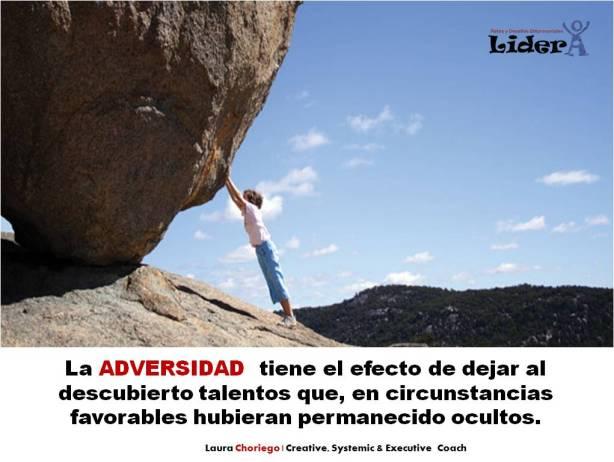 Se pueden encontrar oportunidades ante la adversidad